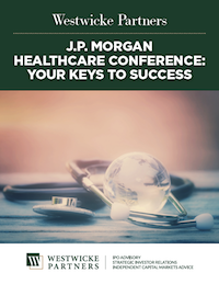 J.P. Morgan Healthcare Conference: Your Keys to Success