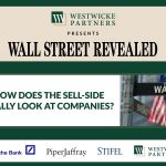 Wall Street Revealed Webinar - How Does the Sell-Side Really Look at Companies?